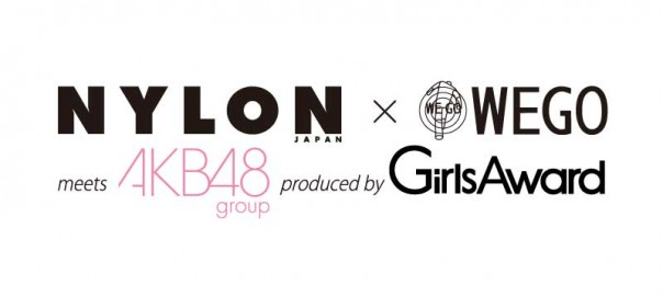 a-nation NYLON×WEGO meets AKB48 produced by GirlsAward開催!
