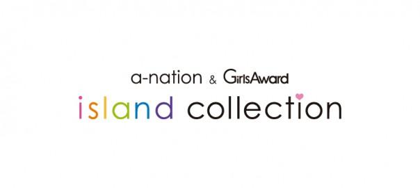 a-nation&GirlsAward island collection